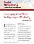 Leveraging Social Media for High Impact Marketing
