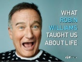 What Robin Williams Taught Us About Life