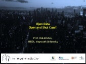 Open Data: an Open and Shut Case?