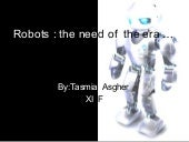 Robots -The Need Of The ERA