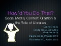 How'd You Do That? Social Media, Content Creation & the Role of Libraries