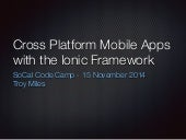 Cross Platform Mobile Apps with the Ionic Framework