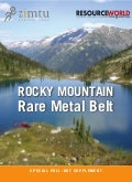 Rocky Mountain Rare Metal Belt (Resource World 2011)