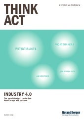 INDUSTRY 4.0 The new industrial revolution - Think Act 2014