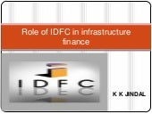 Role of idfc_in_infrastucture_finance