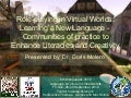Roleplaying in virtual worlds