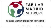Fab Lab Madrid Network presentation at Maker Faire Rome 2014