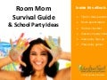 Room Mom Survival Guide & School Party Ideas