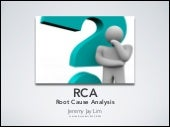 Root Cause Analysis (RCA) Tools