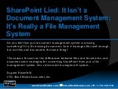 SharePoint Lied: It Isn't a Document Management System, It's Really a File Management System by Eugene Rosenfeld - SPTechCon