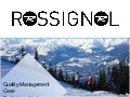 Rossignol (Quality Management)