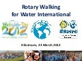 Rotary Walking for Water Hilversum 23-3-2012