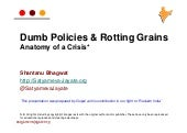 Rotting Food Grains & Flawed Policies