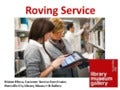 Roving service presented by Kristen Blinko