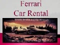 Miami Ferrari Cars Rental at Reasonable Costs