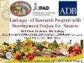 Linkages  of Research Projects with Development Project for  Success