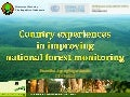 Country experiences in improving national forest monitoring
