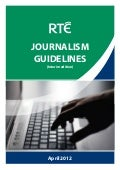 RTE Interim Journalism Guidelines April 3, 2012