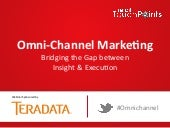 Omni-Channel Marketing – Bridging t...