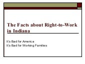 The Truth about Right to Work in In...
