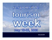 Responsible Tourism Week 2009