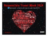Responsible Travel Week 2014 (February 10-16) #rtweek14