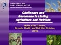 Challenges and Success in Linking Agriculture and Nutrition - Marie Ruel, IFPRI