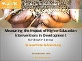 Measuring the Impact of Higher Education Interventions in Development