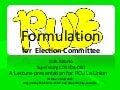 Rule Formulation for the Election Committee