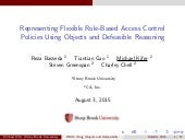 RuleML2015: Representing Flexible Role-Based Access Control Policies Using Objects and Defeasible Reasoning