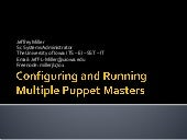 Puppet Camp Chicago 2014: Running Multiple Puppet Masters (Beginner)