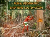 Rural   shifting cultivation