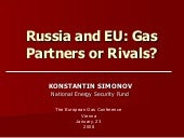 Russia and EU: Gas Partners or Rivals?