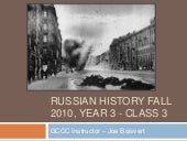 AA 3 Russian history fall 2010, yea...