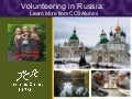 Volunteer in Russica: Learn From CCS Alumni - CCS Webinar Presentation