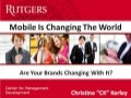 Mobile Marketing: The World Is Changing, Are Your Brands?
