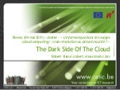 The Dark Side Of The Cloud