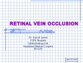Central Retinal Vein Occlsion (CRVO)
