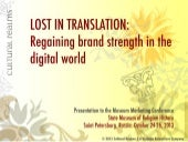 Lost in Translation: Regaining Brand Strength in the Digital World