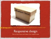 Responsive Design: Out of the Box a...