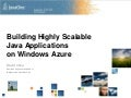 Building Highly Scalable Java Applications on Windows Azure - JavaOne S313978