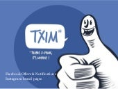 TXIM - Facebook offers & page notif...