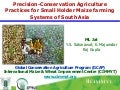 S6.2. Precision-Conservation Agriculture Practices for Small Holder Maize farming Systems of South Asia