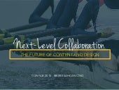 Next-level Collaboration: The Future of Content and Design (Confab 2015)
