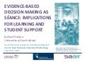 Evidence-based decision making as séance: Implications for learning and student support