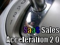 SaaS Sales Acceleration 2.0