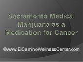 Sacramento Medical Marijuana as a M...