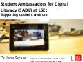 Student Ambassadors for Digital Literacy: supporting student transitions
