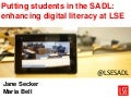 Putting students in the SADL: keynote paper at HEA Changing the Learning Landscape seminar, 7 May 2014
