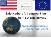 Safe Harbor: A framework for US – ...